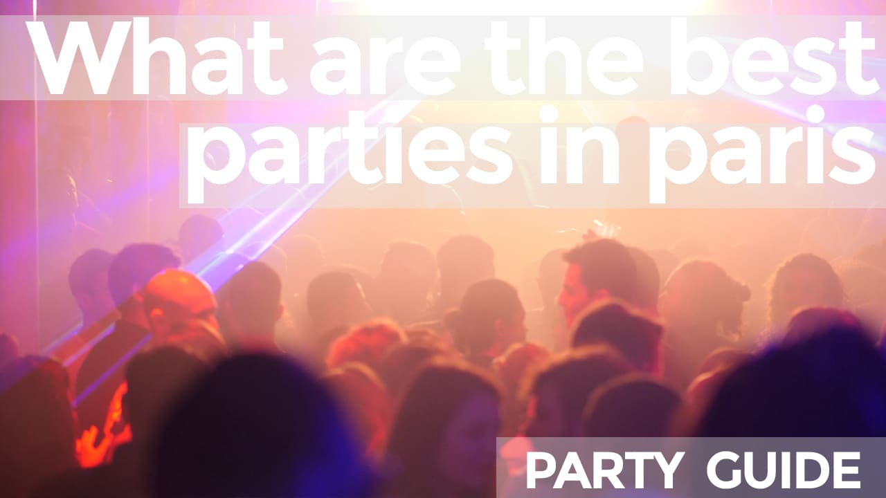 what are the best parties in paris this weekend